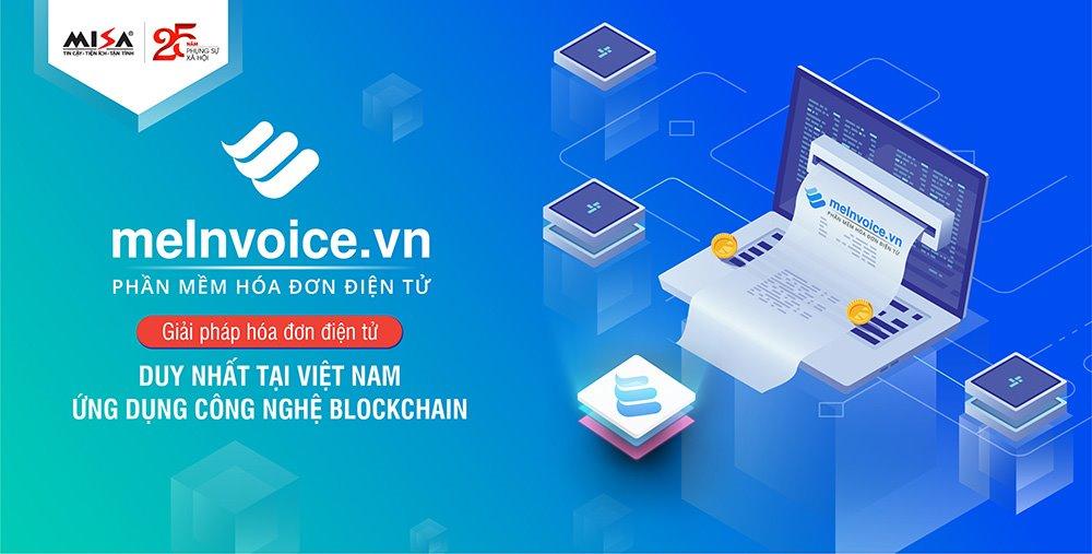 Phần mềm hóa đơn điện tử đầu tiên và duy nhất tại Việt Nam ứng dụng công nghệ Blockchain