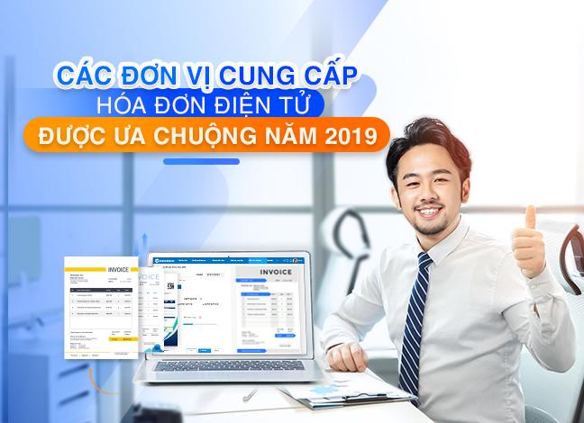 Tổng hợp các đơn vị cung cấp hóa đơn điện tử được ưa chuộng năm 2019